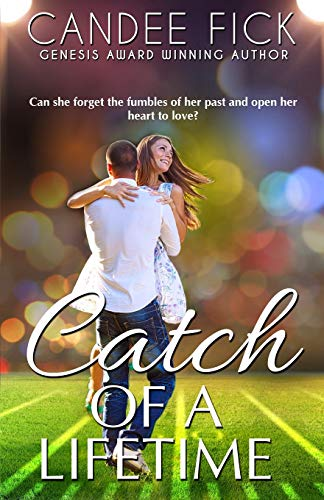 Book: Catch of a Lifetime by Candee Fick