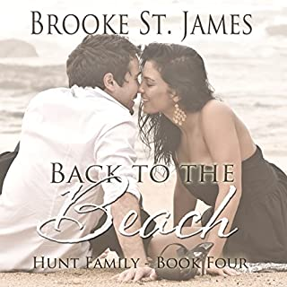 Back to the Beach     Hunt Family, Book 4              By:                                                                                                                                 Brooke St. James                               Narrated by:                                                                                                                                 Kate Rudd                      Length: 4 hrs and 32 mins     56 ratings     Overall 4.7