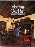 Visiting Our Past : America's Historylands