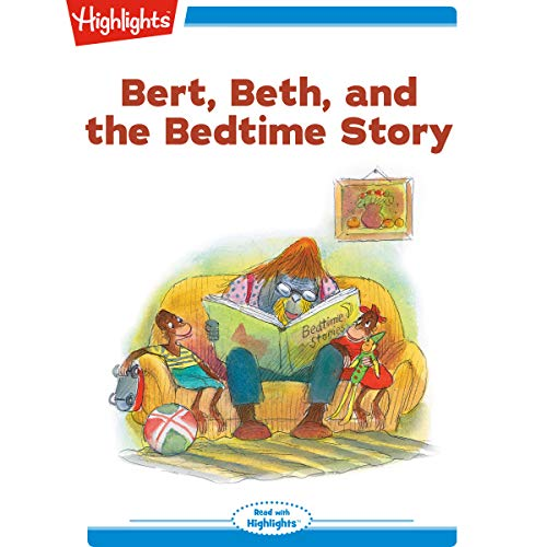 Bert and Beth and the Bedtime Story cover art