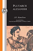 Plutarch: Alexander (Classic Commentaries)