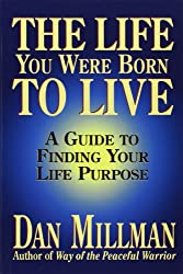 The Life You Were Born to Live | Enlightening Spiritual Books