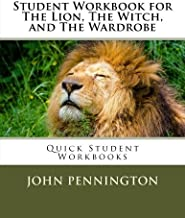Student Workbook for The Lion, The Witch, and The Wardrobe: Quick Student Workbooks