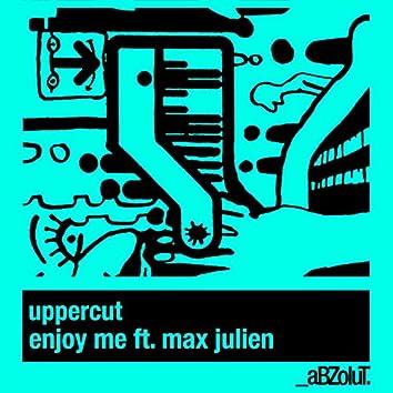 Enjoy Me (feat. Max Julien)