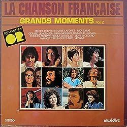 Les Grands Moments De La Chanson Française - Vol.2