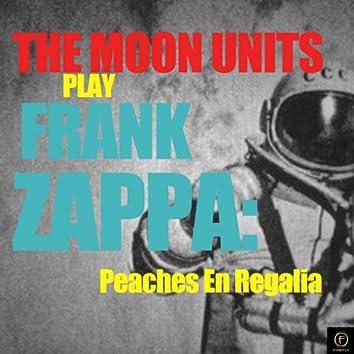 Play Frank Zappa: Peaches En Regalia