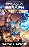 Harbinger (Shadow of the Seraph Book 2)