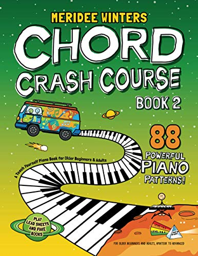 Meridee Winters Chord Crash Course Book 2: A Teach Yourself Piano Book for Older Beginners and Adults