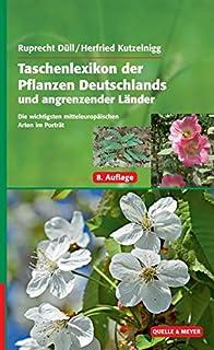 Taschenlexikon der Pflanzen Deutschlands und angrenzender L�