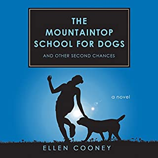 The Mountaintop School for Dogs and Other Second Chances audiobook cover art