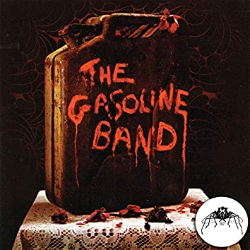 The Gasoline Band [2014 remaster]