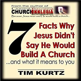 7 Facts Why Jesus Didn't Say He Would Build a Church audiobook cover art