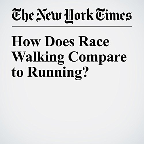 How Does Race Walking Compare to Running? audiobook cover art