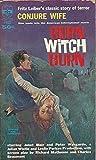 Burn Witch Burn (Conjure Wife)