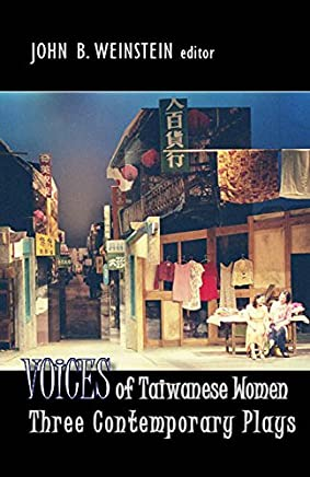 Voices of Taiwanese Women: Three Contemporary Plays
