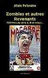 Zombies et autres revenants: Plus de 700 films  de zombies, morts-vivants, vampires...
