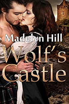 Wolf's Castle by [Madelyn Hill]