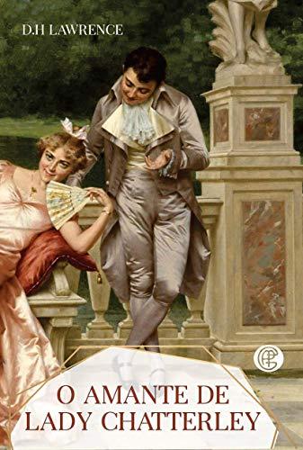 O Amante de Lady Chatterley (Volume 1)