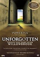 Unforgotten: Twenty-Five Years After Willowbrook [DVD]
