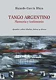 Tango Argentino. Memoria y Testimonio .: Apuntes sobre títulos, letras y discos: 3