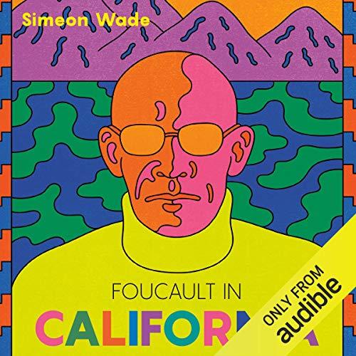 Foucault in California cover art