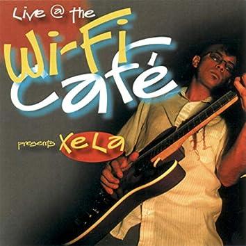 Wifi Cafe Presents: Xela