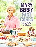 Fast Cakes: Easy bakes in minutes