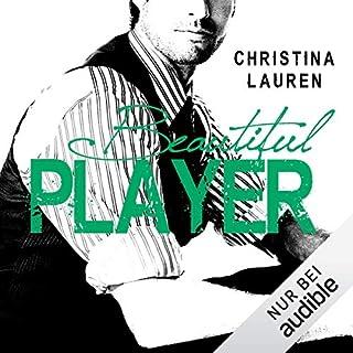 Beautiful Player     The Beautiful Series 3              Autor:                                                                                                                                 Christina Lauren                               Sprecher:                                                                                                                                 Max Fisher,                                                                                        Lisa Stark                      Spieldauer: 10 Std. und 59 Min.     296 Bewertungen     Gesamt 4,7