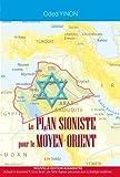 Le plan sioniste pour le Moyen-Orient (nouvelle édition augmentée)