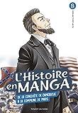 L'histoire en manga (T. 8) De la conquête de l'Amérique à la Commune de Paris