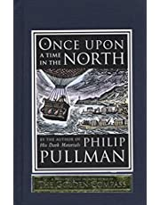 Pullman, P: Once Upon a Time in the North