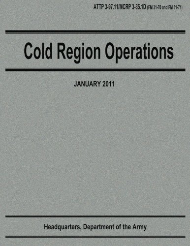 Cold Region Operations (ATTP 3-97.11 / MCRP 3-35.1D)