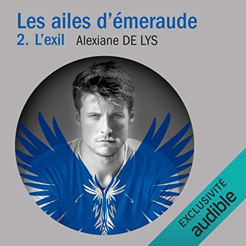 L'exil: Les ailes d'émeraude 2