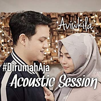 Dirumah Aja (Acoustic Session)