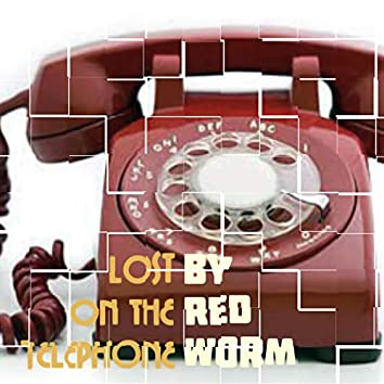 Lost on the Telephone