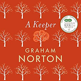 A Keeper                   By:                                                                                                                                 Graham Norton                               Narrated by:                                                                                                                                 Graham Norton                      Length: 7 hrs and 45 mins     1,379 ratings     Overall 4.5