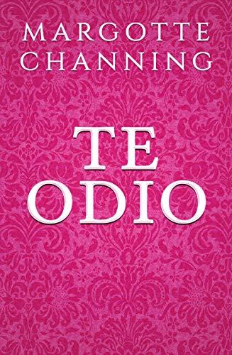 TE ODIO: Una Historia de Romance, Pasión y Suspense en la Época Victoriana