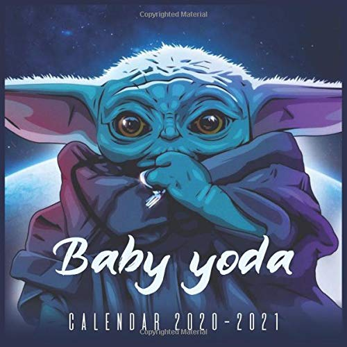 Baby Yoda 2021 Calendar: 18-month calendar The Child, Star Wars The Mandalorian 2021