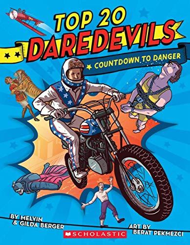 Top 20 Daredevils: Countdown to Danger