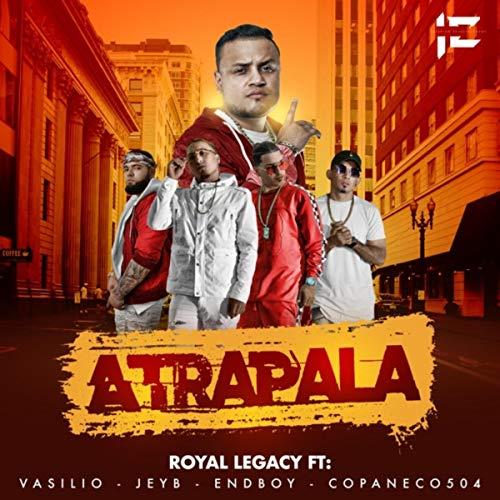 Atrapala (feat. Jey B, Endboy, Copaneco 504 & Vasilio) [Explicit]