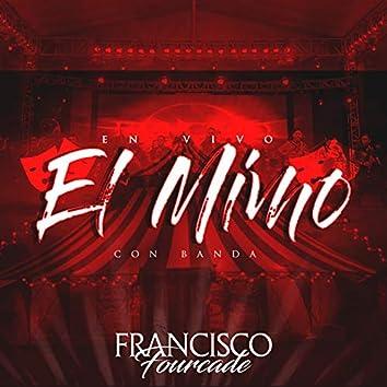El Mimo (En Vivo con Banda)