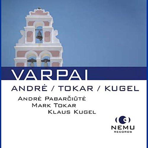 Andre Pabarciute, Mark Tokar & Klaus Kugel