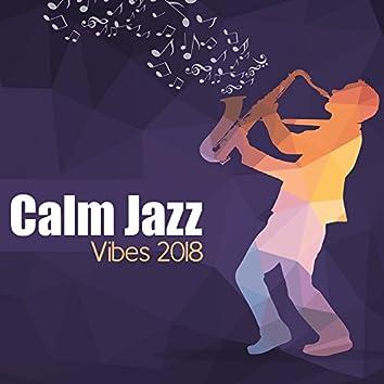 Calm Jazz Vibes 2018