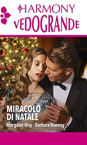 Miracolo di Natale: Harmony Vedogrande
