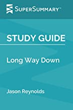 Study Guide: Long Way Down by Jason Reynolds (SuperSummary)