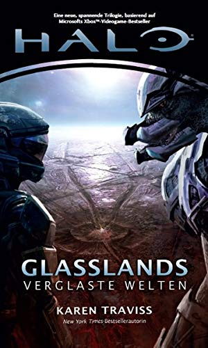 Halo Glasslands- Verglaste Welten (Kilo-Five-Trilogie 1)