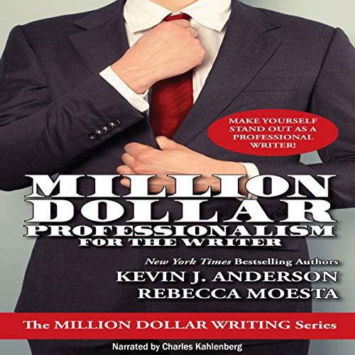 Million Dollar Professionalism for the Writer audiobook cover art