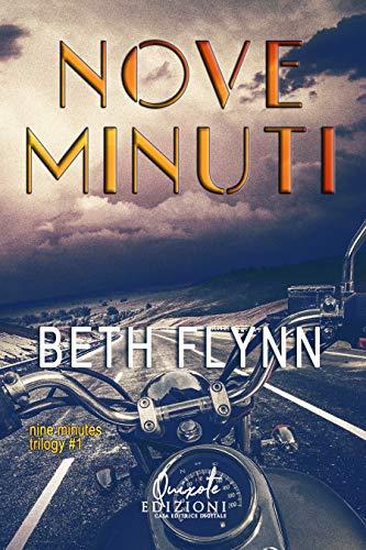 Nove minuti (Nine Minutes Trilogy Vol. 1) di [Beth Flynn, Oriana Libri]