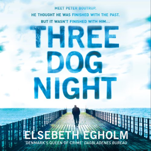 Three Dog Night                   By:                                                                                                                                 Elsebeth Egholm                               Narrated by:                                                                                                                                 Dudley Hinton                      Length: 13 hrs and 26 mins     13 ratings     Overall 3.5
