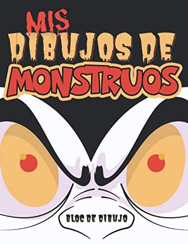 Mis Dibujos de Monstruous: Un gran bloc de dibujos con decoraciones prediseñadas...